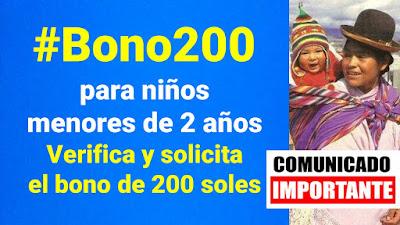 #Bono200 para niños hasta 2 años LINK para solicitar y verificar los 200 soles