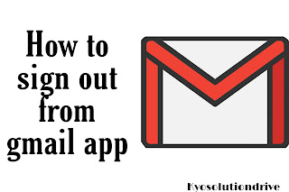 How to sign out from gmail app
