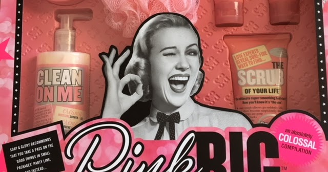 SOAP & GLORY PINK BIG REVIEW