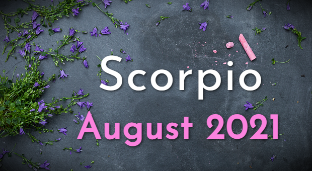 Scorpio Horoscope August 2021