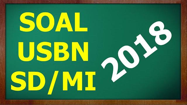 Soal USBN SD/MI Terbaru 2018 dan Kunci Jawaban