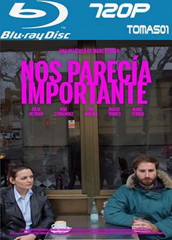 Nos parecía importante (2016) BDRip m720p