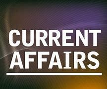 current affairs questions and answers,current affairs of india 2020,current affairs in hindi,online current affairs today,today's current affairs upsc