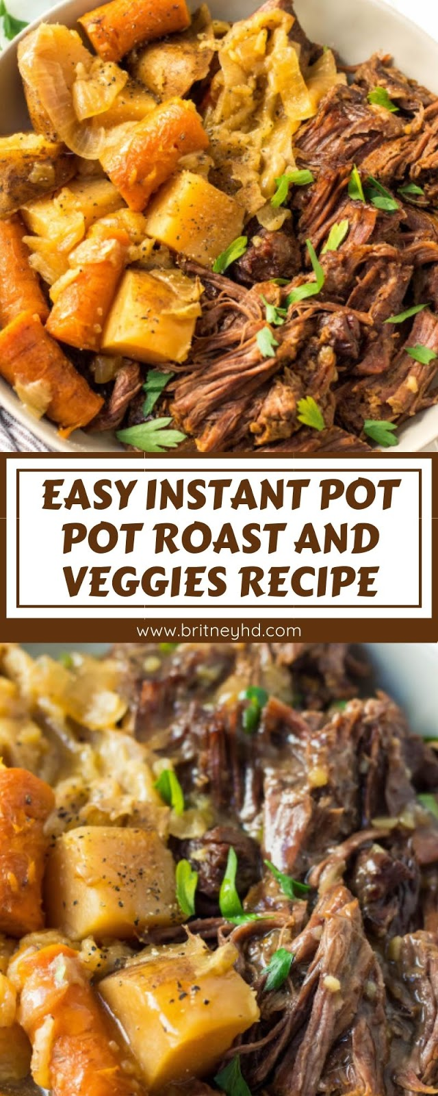 EASY INSTANT POT POT ROAST AND VEGGIES RECIPE