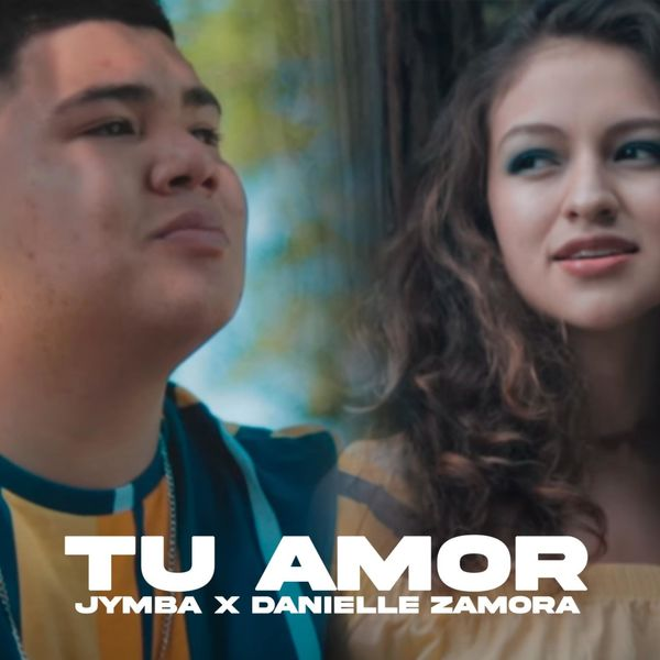 Jymba – Tu Amor (Feat.Danielle Zamora) (Single) 2021 (Exclusivo WC)