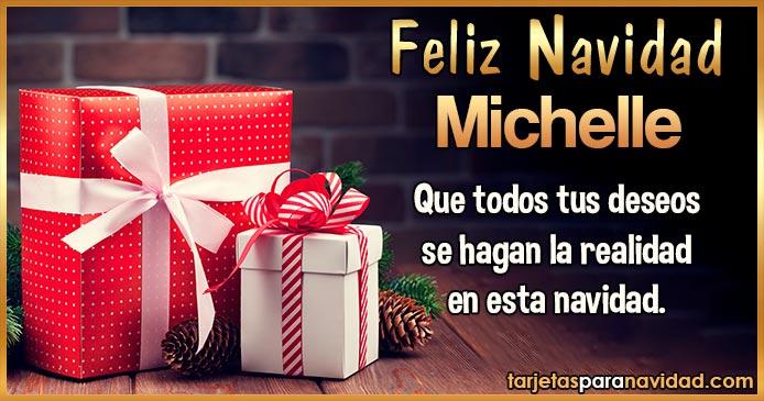 Feliz Navidad Michelle