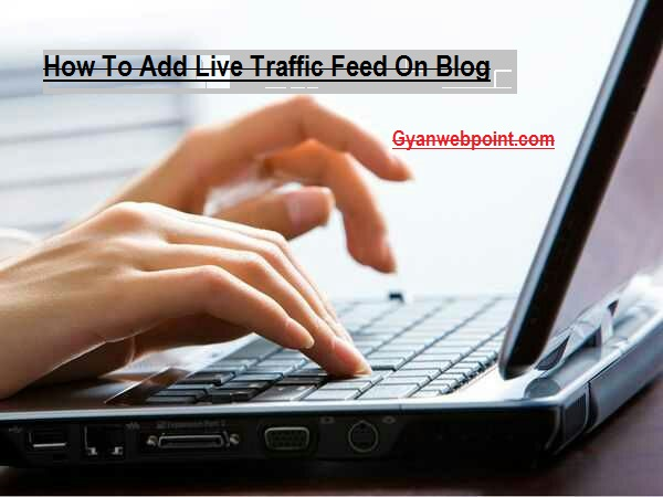 Blog-Website-Me-Live-Traffic-Widget-Kaise-Add-Kare