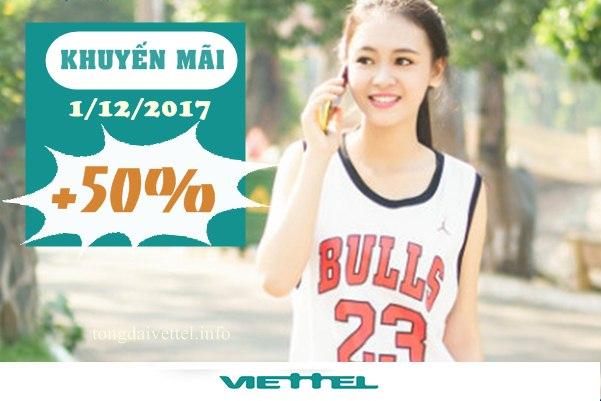Viettel khuyến mãi 50% tất cả thẻ nạp ngày 1/12/2017