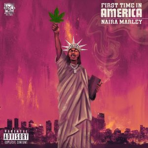 Music: Naira Marley – First Time In America