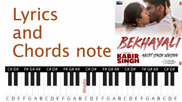 BEKHAYALI Song lyrics and Chords note - Kabir Singh