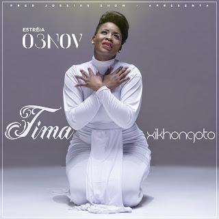 Tima - Xikhongoto (2019) DOWNLOAD MP3 BAIXAR MÚSICA