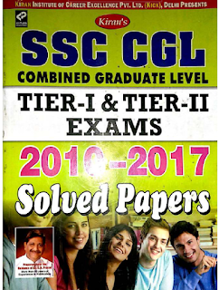 Kiran's  SSC CGL Tier - 1 and Tier - 2 Exams 2010-2017 Solved Papers pdf ebook