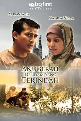 Tonton Anugerah Dendam Yang Terindah Full Movie