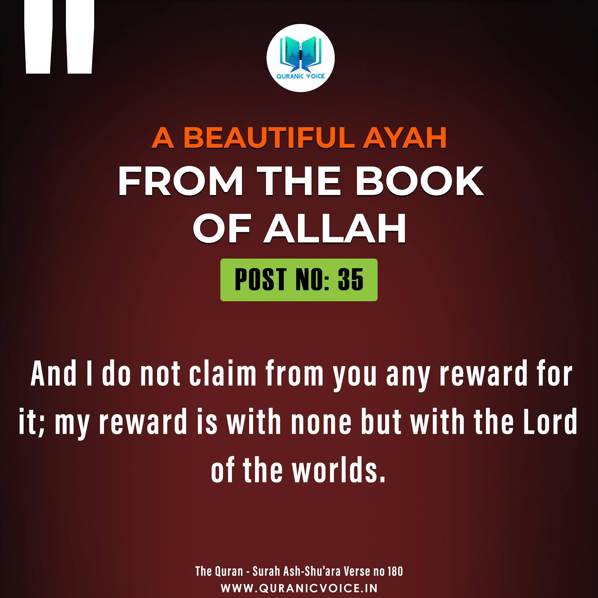 A beautiful ayah from the Book Of Allah {The Quran - Surah Ash-Shu'ara Verse no 180}