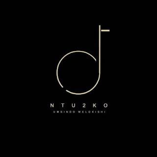 DJ Ntu2ko – Umsindo Welokishi