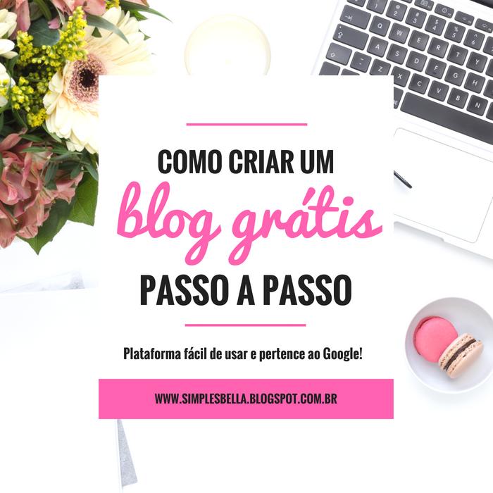 Como criar um blog grátis passo a passo