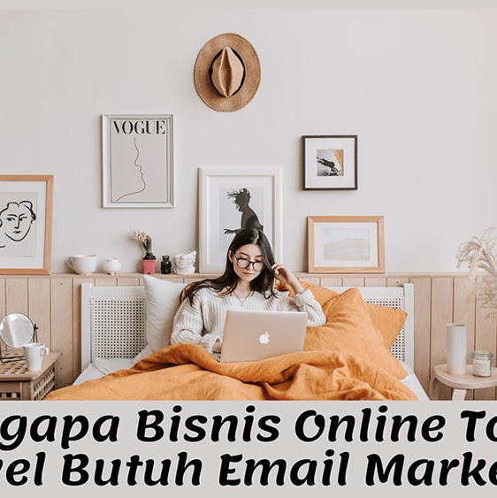 Mengapa Bisnis Online Tour & Travel Butuh Email Marketing?