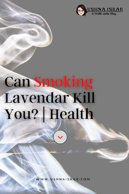 Can Smoking Lavender Kill You?