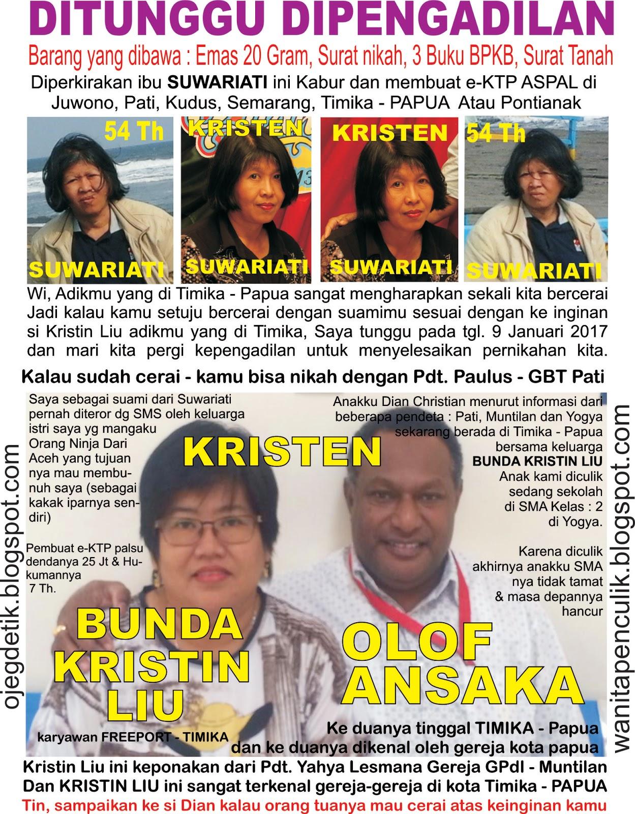 Anak hilang, Penculikan, E-KTP Ganda / ASPAL, Istri kabur ...