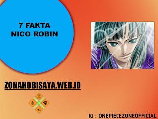 7 Fakta Nico Robin One Piece, Kunci Road Poneglyph