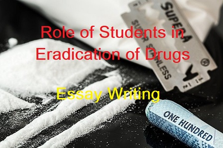 Essay-on-Role-of-students-in-eradication-of-drugs, drug-abuse