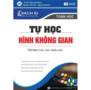 Sách ID luyện thi THPT QG 2021 theo chuyên đề môn Toán hay nhất Tự học hình không gian ebook PDF-EPUB-AWZ3-PRC-MOBI