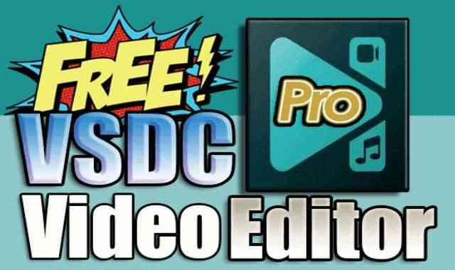 تحميل وتفعيل VSDC Video Editor Pro 6.6.7.275 برنامج تحرير وتعديل الفيديو اخر اصدار