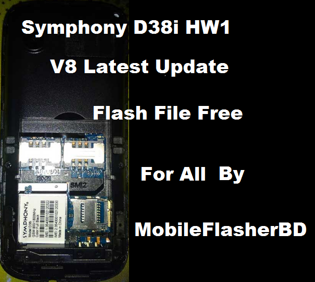 Download Symphony D38i HW1 V8 Firmware Flash File Tested All Version Without Password Free
