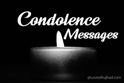 Condolence Messages and Quotes