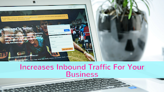 Social Media platforms helps in increasing inbound traffic for your business