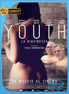 Youth La juventud (2015) HD [1080p] Latino [GoogleDrive] DizonHD