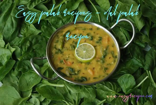 Easy palak recipes – dal palak recipe makes at home