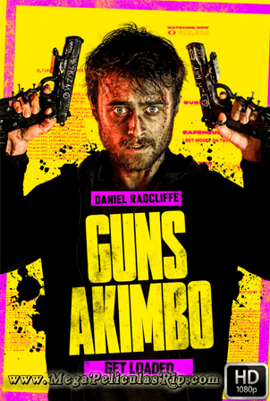 Guns Akimbo [1080p] [Latino-Ingles] [MEGA]
