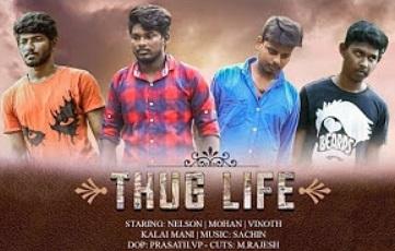 Engineering Life | Thug Life – New Tamil Short Film 2018