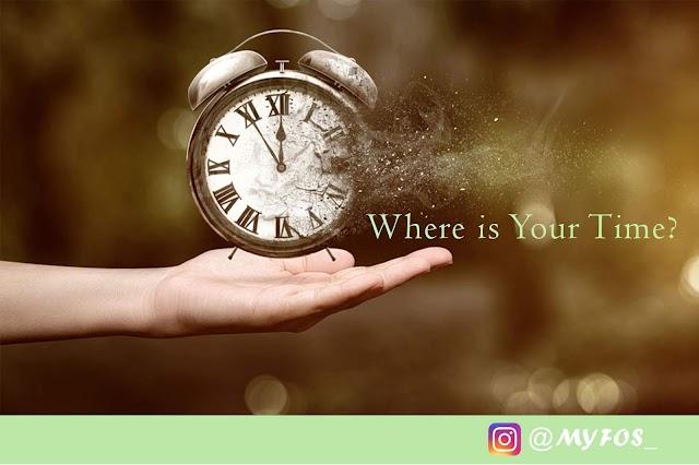 Hal Yang Membuat Kita Menghabiskan Waktu Tanpa Sadar