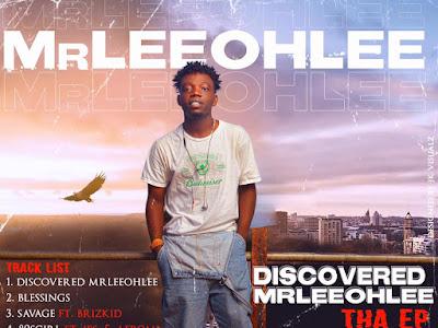 [Extended playlist] Mrleeohlee: Discovered Mrleeohlee tha Ep