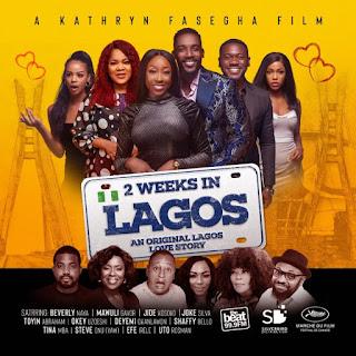 MOVIE: 2 Weeks In Lagos (Nollywood)