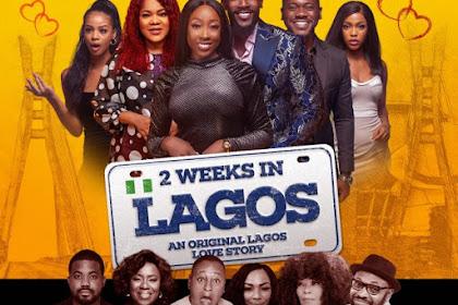 Download MOVIE: 2 Weeks In Lagos (Nollywood)