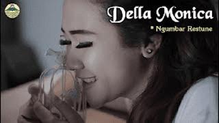 Lirik Lagu Ngumbar Restune (Dan Artinya) - Della Monica