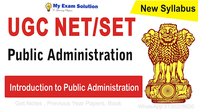 Introduction to Public Administration for UGC NET