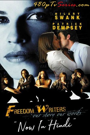 Download Freedom Writers (2007) 850MB Full Hindi Dual Audio Movie Download 720p Bluray Free Watch Online Full Movie Download Worldfree4u 9xmovies