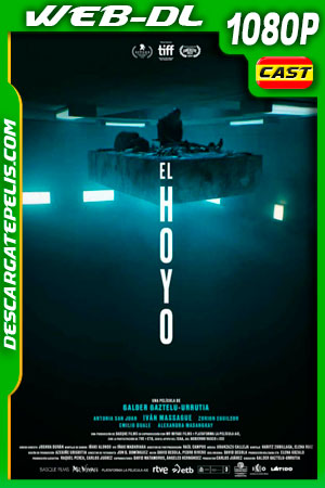 El hoyo (2019) 1080p WEB-DL Castellano – Ingles