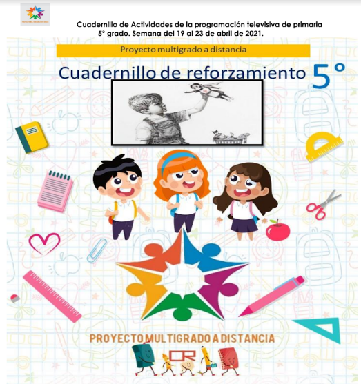 CUADERNILLO DE REFORZAMIENTO 5º GRADO PRIMARIA (semana 30) del 19 al 23 de Abril del 2021