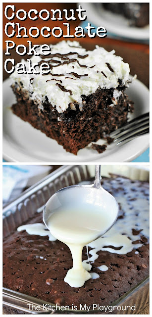 Coconut Chocolate Poke Cake ~ Moist and tender chocolate cake, soaked with cream of coconut and frosted with coconut whipped cream ~ this Coconut Chocolate Poke Cake is a chocolate-and-coconut lover's dream!  www.thekitchenismyplayground.com