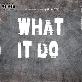 G-Master - What It Do (Rap) [Download]