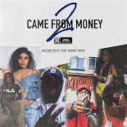 """Came From Money Vol 2"" // H6Z100 and The Homie Redd are reloaded with new 4-track trap mixtape"