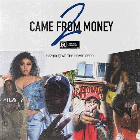 """""""Came From Money Vol 2"""" // H6Z100 and The Homie Redd are reloaded with new 4-track trap mixtape"""