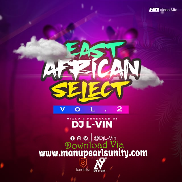 DJ L-ViN - East African Select 2 Bongo,Kenya,Uganda,Rwanda