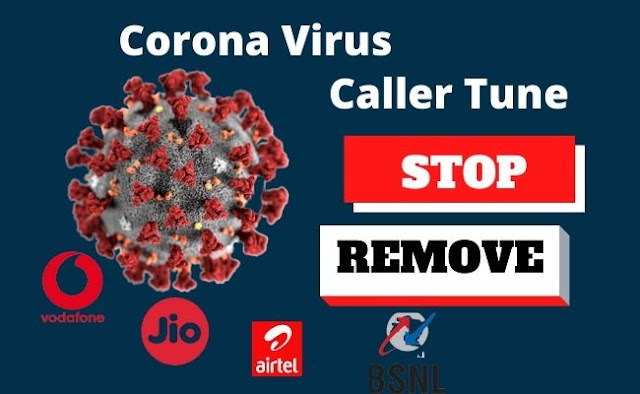 How to STOP Corona Caller Tune From Phone On BSNL, Jio, Vodafone, Airtel; A Step By Step Guide.