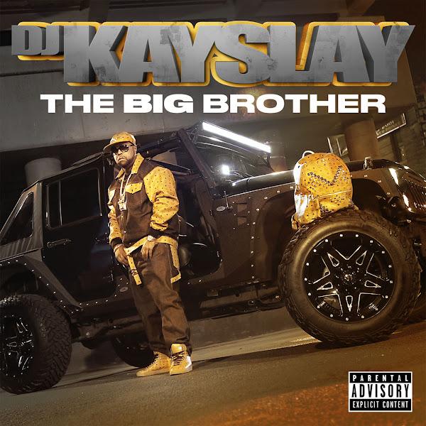 DJ Kay Slay - The Big Brother Cover